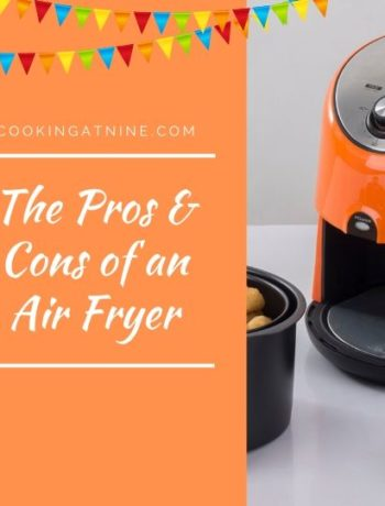 pros and cons of an air fryer