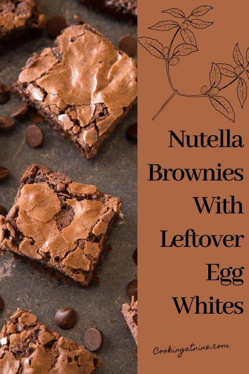 Nutella Brownies With Egg Whites Pinterest Pin